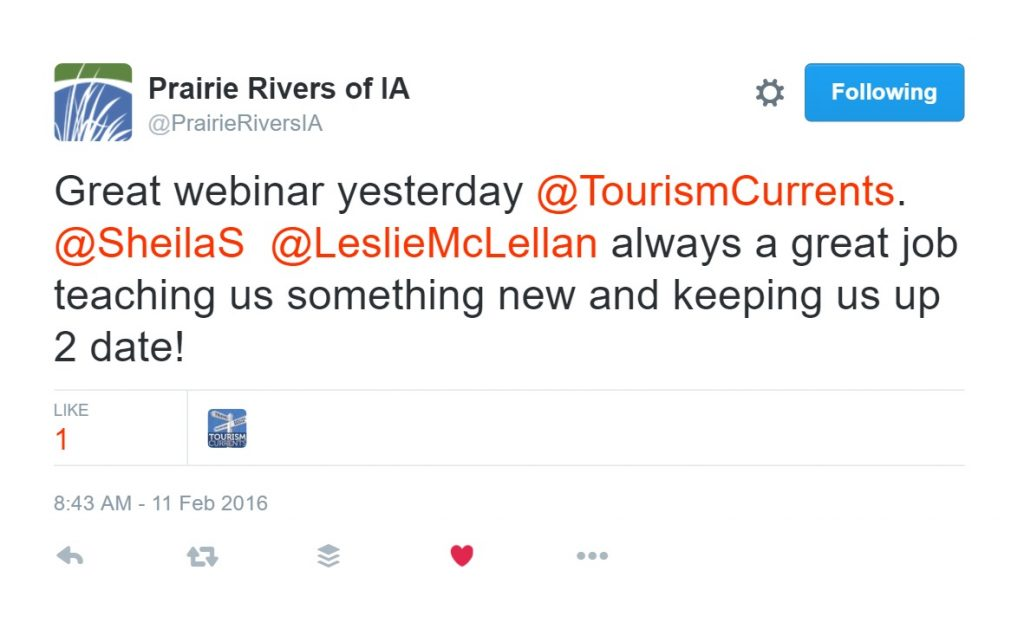 Testimonials on Twitter for Tourism Currents social media webinar include this from Prairie Rivers of Iowa