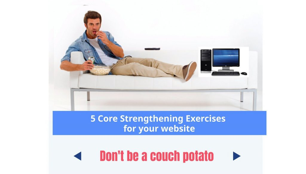 Core Strengthening for your website