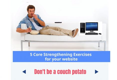 "5 ""Core Strengthening"" Exercises for your Website"