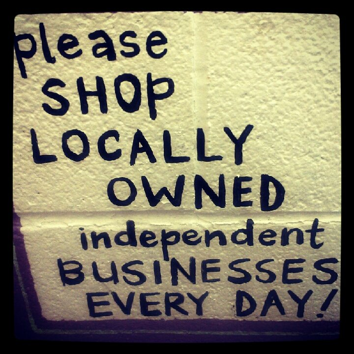 Shop local reminder at Lowe Mill in Huntsville Alabama (photo by Sheila Scarborough)