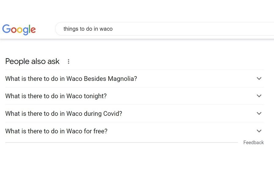Google search suggestions People also ask things to do in Waco simple SEO